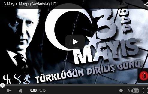 3 may - Türkçülər Marşı - VİDEO