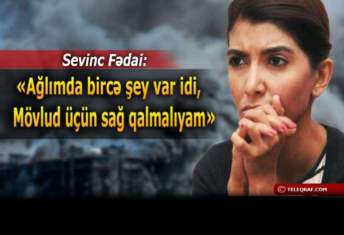 """Yanan binadakı jurnalist danışdı - """"Yaş dəsmal bizi ölməyə qoymadı"""""""