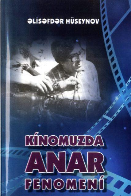 """""""Kinomuzda Anar fenomeni"""" adlı kitab işıq üzü görüb"""