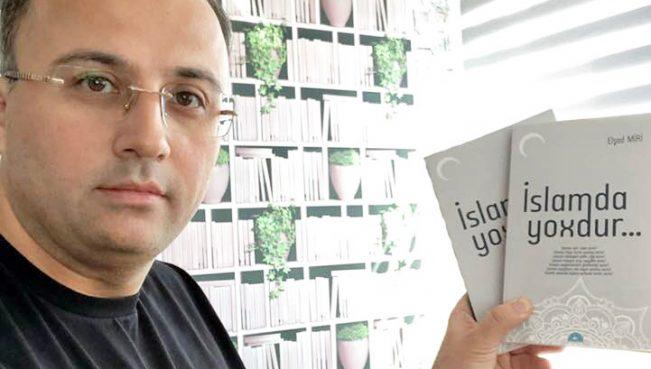"""Elşad Miri yasaqlanan """"İslamda yoxdur"""" adlı kitabı üçün kampaniya başlatdı"""